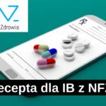 MZ ws. e-recepty dla inwalidy i braku identyfikatora NFZ